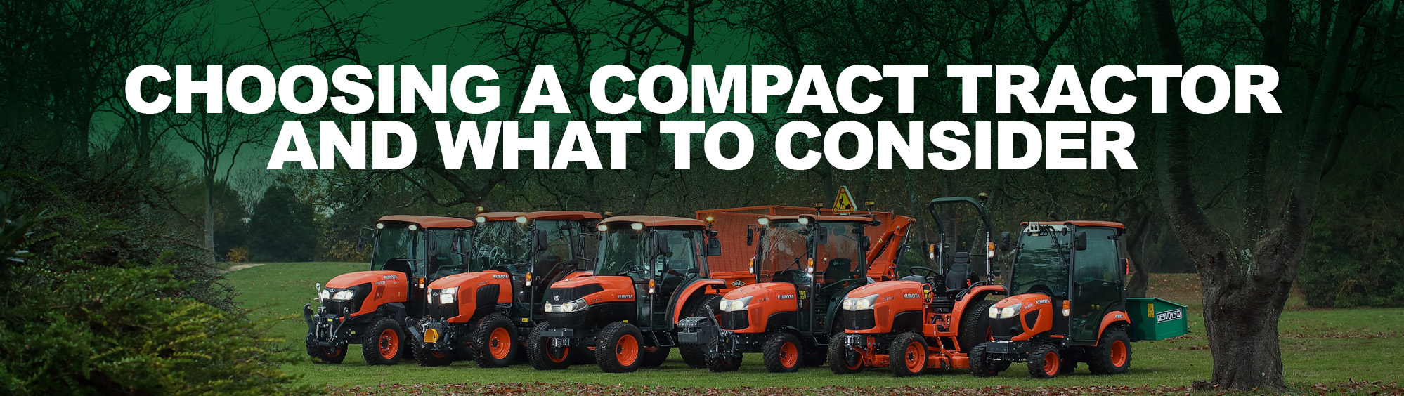 Choosing a Compact Tractor and what to consider